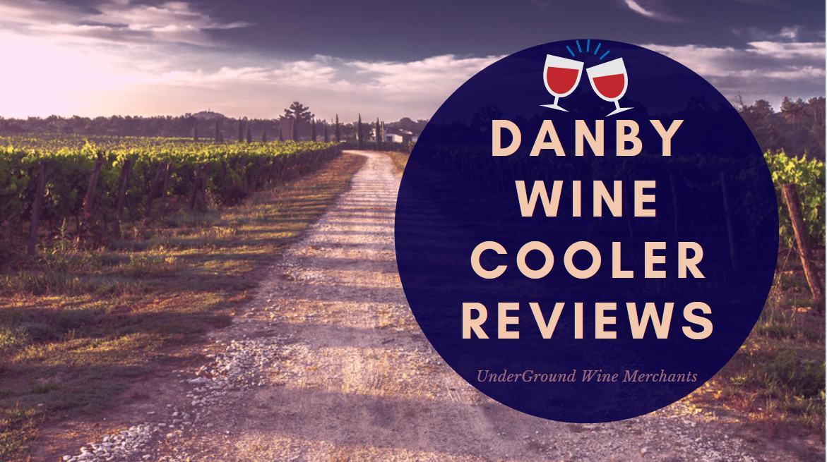 Danby Wine Cooler Reviews