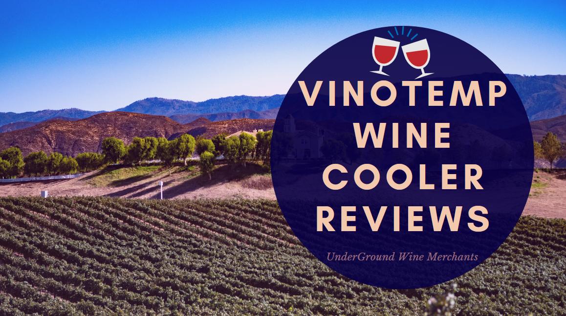 Vinotemp Wine Cooler Reviews