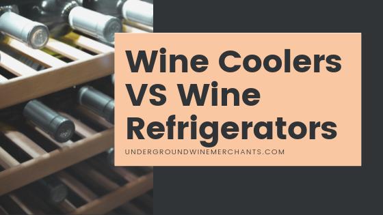 Wine Coolers VS Wine Refrigerators